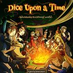Board Game: Dice Upon a Time