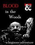 RPG Item: Blood in the Woods
