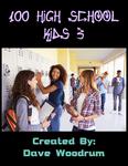 RPG Item: 100 High School Kids 3