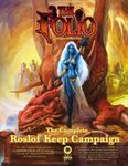 RPG Item: The Complete Roslof Keep Campaign