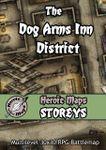 RPG Item: Heroic Maps Storeys: The Dog Arms Inn District
