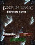 RPG Item: Book of Magic: Signature Spells 1