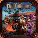 Board Game: Magnificent Flying Machines