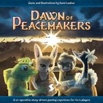 Board Game: Dawn of Peacemakers