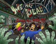 Board Game: We Are Dead: Zombie Mall Massacre