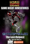 RPG Item: Game Night Adventures: Extrastellar, The Lost Outpost