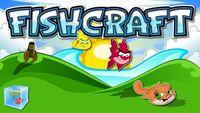 Video Game: FishCraft