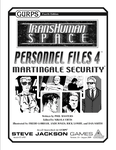 RPG Item: Personnel Files 4: Martingale Security