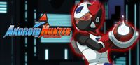 Video Game: Android Hunter A
