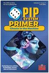 Issue: Pip System Primer (Volume 2, Issue 7 - Fall 2019)