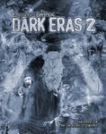 RPG Item: Chronicles of Darkness: Dark Eras 2