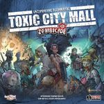 Board Game: Zombicide: Toxic City Mall