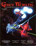 Issue: Grey Worlds (Volume 1, Issue 2 - Jan 1994)