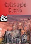 RPG Item: Eules Epic Castle