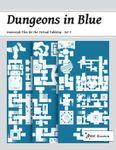 RPG Item: Dungeons in Blue: Geomorph Tiles for the Virtual Tabletop: Set V