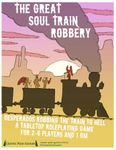 RPG Item: The Great Soul Train Robbery