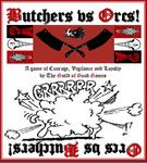Board Game: Butchers vs Orcs!
