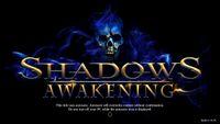 Video Game: Shadows: Awakening