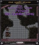 RPG Item: One Night Stand: The Forgotten Tomb of Felgar the Goblin King