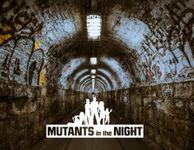 RPG Item: Mutants in the Night