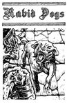 Issue: Rabid Dogs (Issue 1 - 2020)
