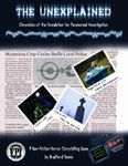 RPG Item: The Unexplained: Chronicles of the Foundation for Paranormal Investigation