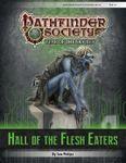 RPG Item: Pathfinder Society Scenario 6-06: Hall of the Flesh Eaters