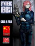 RPG Item: Synthetic Heroes II