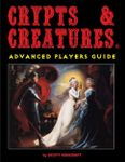 RPG Item: Crypts & Creatures Advanced Players Guide