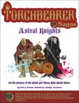 RPG Item: Torchbearer Sagas: Astral Knights