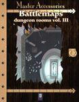 RPG Item: Battlemaps: Dungeon Rooms Vol. III