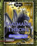RPG Item: A22: Saatman's Throne, Saatman's Empire (4 of 4) (Pathfinder)