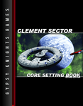 RPG Item: Clement Sector Core Setting Book, Second Edition