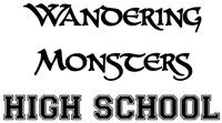 RPG: Wandering Monsters High School
