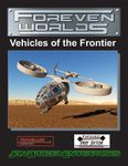 RPG Item: Foreven Worlds: Vehicles of the Frontier