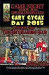 RPG Item: Game Night with the Gee Willikers Club: Gary Gygax Day 2015