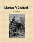 RPG Item: Adventure at Goldmarsh