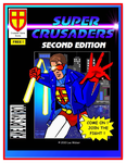RPG Item: Super Crusaders RPG (Second Edition)