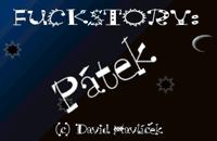 Video Game: Fuckstory: Pátek