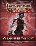 RPG Item: Pathfinder Society Scenario 5-13: Weapon in the Rift