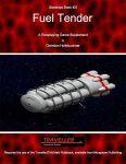 RPG Item: Starships Book 100: Fuel Tender