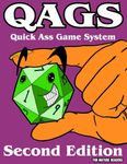 RPG Item: QAGS the Quick Ass Game System (Second Edition)