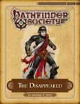 RPG Item: Pathfinder Society Scenario 4-11: The Disappeared