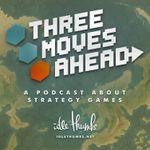 Podcast: Three Moves Ahead Podcast