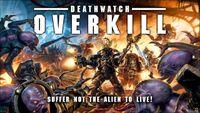 Board Game: Deathwatch: Overkill