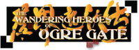 RPG: Wandering Heroes of Ogre Gate