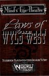 RPG Item: Mind's Eye Theatre: Laws of the Wyld West