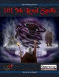 RPG Item: 101 5th Level Spells (Pathfinder)