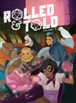 Issue: Rolled & Told Volume 2