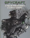 RPG Item: Fixer / Pointman Class Guide